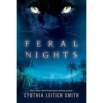 Feral Nights by Cynthia Leitich Smith - 9780763662943 Book