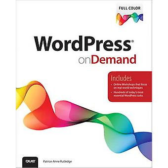 WordPress on Demand by Patrice-Anne Rutledge - 9780789750372 Book
