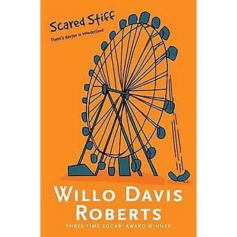 Scared Stiff by Willo Davis Roberts - 9781481449113 Book