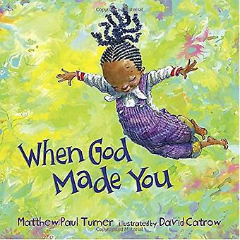 When God Made You by Matthew Paul Turner - 9781601429186 Book