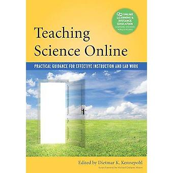 Teaching Science Online - Practical Guidance for Effective Instruction