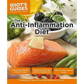 Idiot's Guides - The Anti-Inflammation Diet - Second Edition (2nd) by