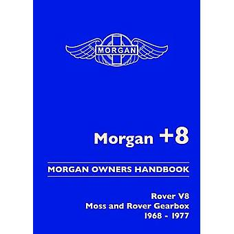 Morgan +8 Morgan Owners Handbook - Rover V8 Moss and Rover Gearbox 196