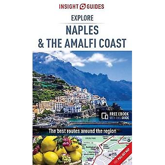 Insight Guides Explore Naples and the Amalfi Coast by Insight Guides