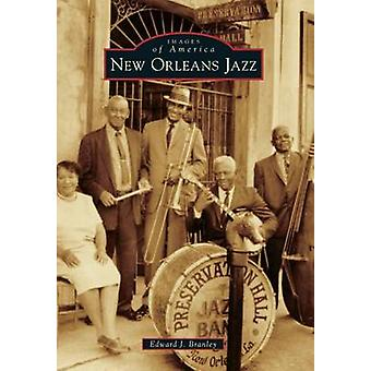 New Orleans Jazz by Edward J Branley - 9781467111713 Book