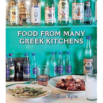 Food from Many Greek Kitchens by Tessa Kiros - 9781449406523 Book