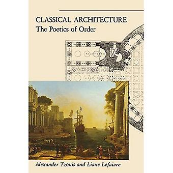 Klassisk arkitektur: Til Poetics av ordre