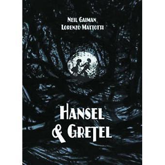 Hansel & Gretel (De Luxe edition) by Neil Gaiman - Lorenzo Mattotti -