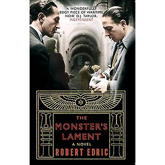 The Monsters Lament by Edric & Robert