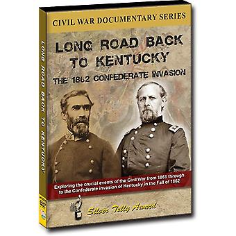 Long Road Back to Kentucky: 1862 Confederate Invas [DVD] USA import