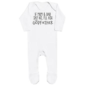 If Mum & Dad Say No, I'll Ask My GodFather Baby Romper