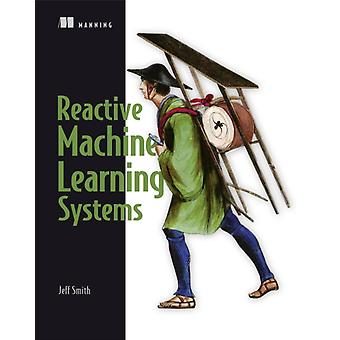 Machine Learning Systems par Jeff Smith