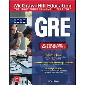 McGrawHill Education GRE 2020 by Erfun Guela