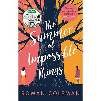Summer of Impossible Things by Rowan Coleman