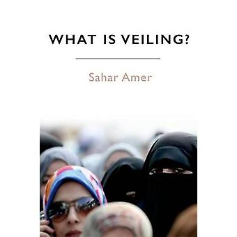 What is Veiling by Sahar Amer