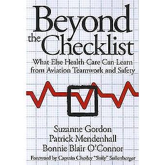 Beyond the Checklist by Suzanne GordonPatrick MendenhallBonnie Blair Otoole