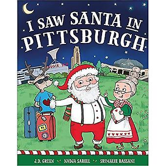 I Saw Santa in Pittsburgh (I Saw Santa)