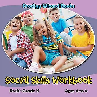 Social Skills Workbook   PreKGrade K  Ages 4 to 6 by Prodigy Wizard