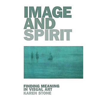 Image and Spirit by Karen Stone