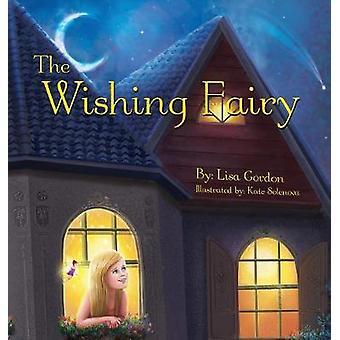 The Wishing Fairy by Gordon & Lisa