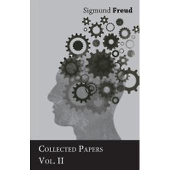 Sigmund Freud  Collected Papers  Vol. II by Freud & Sigmund