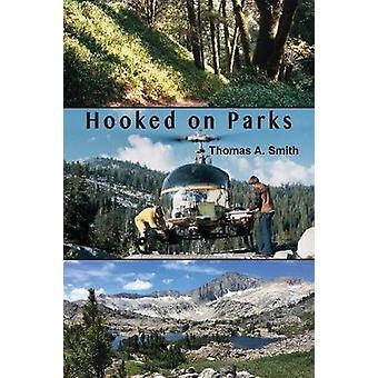 Hooked On Parks by Smith & Thomas A.