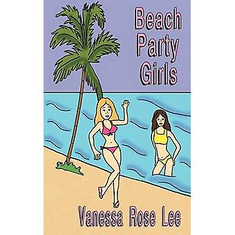 Beach Party Girls by Lee & Vanessa Rose