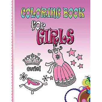 Coloring Book for Girls Kids Coloring Book by Publishing LLC & Speedy