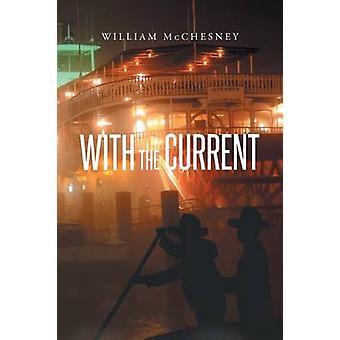 With the Current door William McChesney
