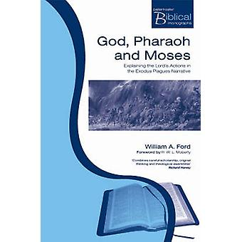 Pbm God Pharaoh And Moses by Ford & William A
