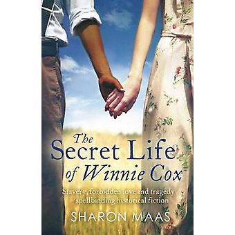 The Secret Life of Winnie Cox by Maas & Sharon