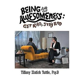 Being and Awesomeness by Tuttle & Tiffany