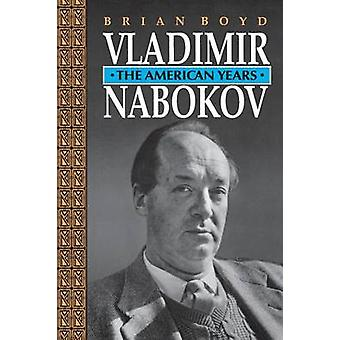 Vladimir Nabokov - The American Years de Brian Boyd - 9780691024714 Bo