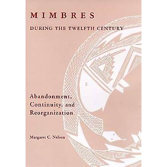 Mimbres During the Twelfth Century - Abandonment - Continuity - and Re