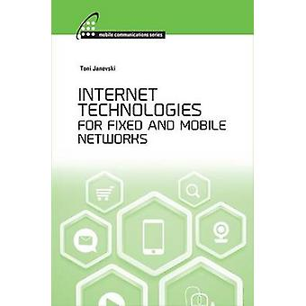 Internet Technologies for Fixed and Mobile Networks - 9781608079216 B