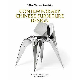 Contemporary Chinese Furniture Design - A New Wave of Creativity by Ch
