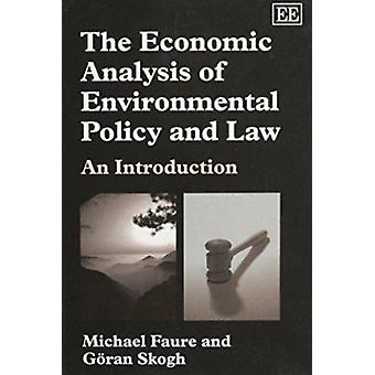 The Economic Analysis of Environmental Policy and Law - An Introductio