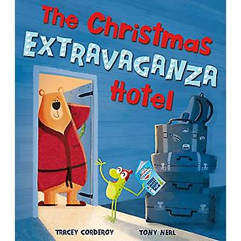 The Christmas Extravaganza Hotel by Tracey Corderoy - 9781848699380 B