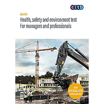 Health - safety and environment test for managers and professionals -