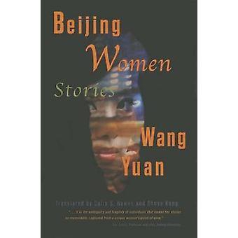 Beijing Women by Wang Yuan - 9781937385477 Book