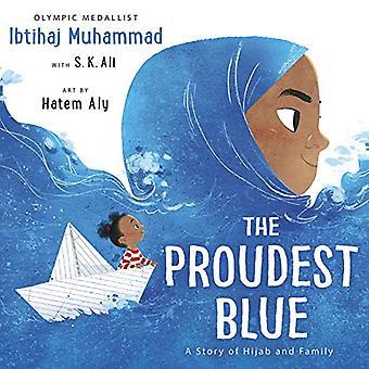 The Proudest Blue by Ibtihaj Muhammad - 9781783449729 Book