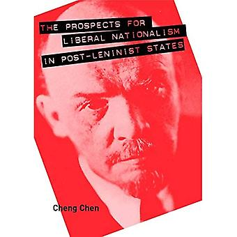The Prospects for Liberal Nationalism in Post-Leninist� States