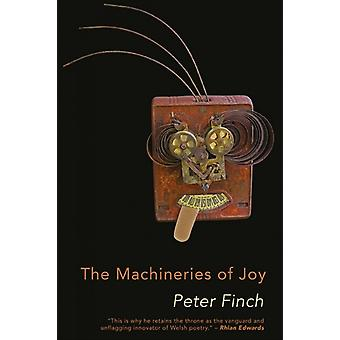 The Machineries of Joy by Finch & Peter