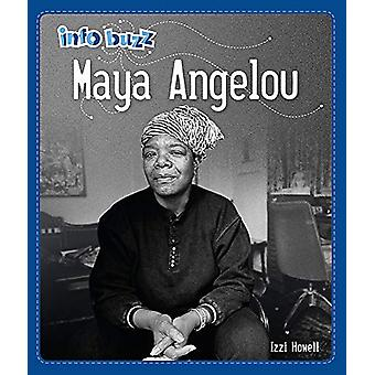 Info Buzz - Black History - Maya Angelou by Izzi Howell - 9781445166490