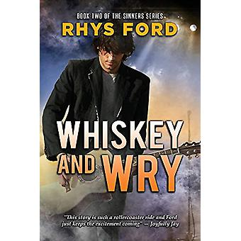 Whiskey and Wry by Rhys Ford - 9781641081900 Book