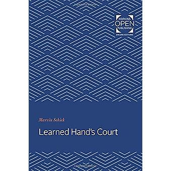 Learned Hand's Court by Marvin Schick - 9781421432113 Book