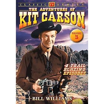 Adventures of Kit Carson: Vol. 3 [DVD] USA import