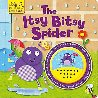 The Itsy Bitsy Spider (Big� Button for Little Hands Sound Book) [Board book]