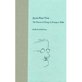 Joyce's Rare View: The Nature of Things in Finnegans Wake (Florida James Joyce) (Florida James Joyce (Hardcover))