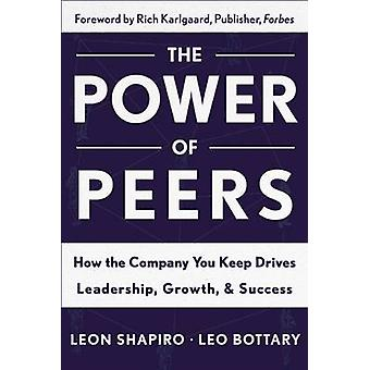 Power of Peers by Shapiro & Leon PhD & Director & Center for Promoting Research to Practice & and Professor & School Psychology Program & Lehigh UniversityBottary & Leo
